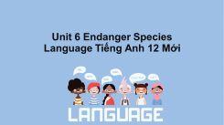 Unit 6: Endanger Species - Language