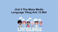 Unit 4: The Mass Media - Language