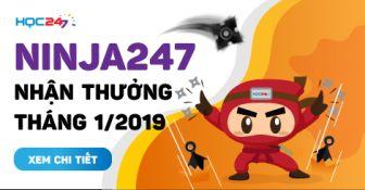 DANH SÁCH NINJA247 NHẬN THƯỞNG THÁNG 1/2019