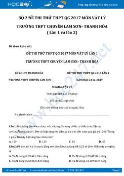 Bộ đề thi thử THPT QG 2017 môn Vật Lý trường Chuyên Lam Sơn - Thanh Hóa có đáp án