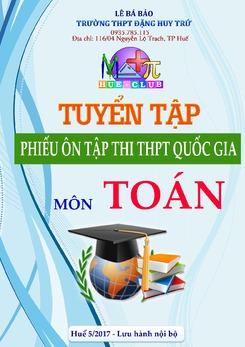Tuyển tập phiếu ôn tập thi THPT Quốc gia 2017 môn Toán - Lê Bá Bảo