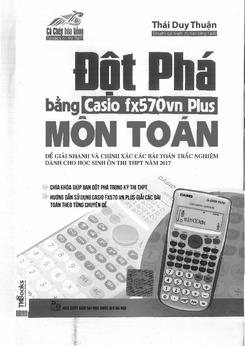 Đột phá bằng Casio fx570VN Plus môn Toán - Thái Duy Thuận