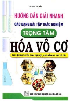Bài tập trắc nghiệm Vô cơ môn Hóa học - Lê Thanh Hải