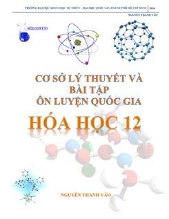 Cơ sở lý thuyết và bài tập Hóa học 12 - Nguyễn Thanh Vào