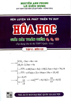 Rèn luyện và phát triển tư duy Hóa học -  Nguyễn Anh Phong (Tập 2 Hữu cơ)
