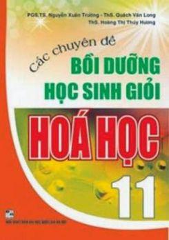 Bồi dưỡng học sinh giỏi Hóa học 11 - Nguyễn Xuân Trường