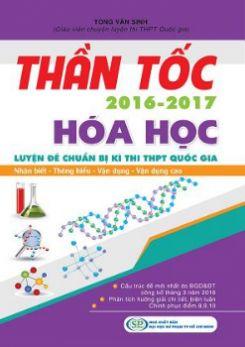 Thần tốc luyện đề kỳ thi THPT QG môn Hóa học có lời giải