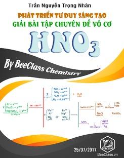 Phát triển tư duy sáng tạo giải bài tập chuyên đề vô cơ HNO3 - Trần Nguyễn Trọng Nhân