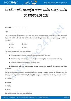 40 câu trắc nghiệm Dòng điện xoay chiều Vật lý 12 có Video lời giải