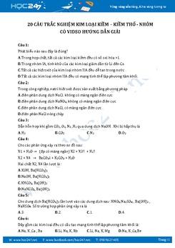 20 câu hỏi trắc nghiệm Kim loại kiềm - kiềm thổ - nhôm có video hướng dẫn giải