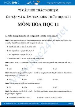 70 câu hỏi trắc nghiệm ôn tập và kiểm tra HK1 môn Hóa 11