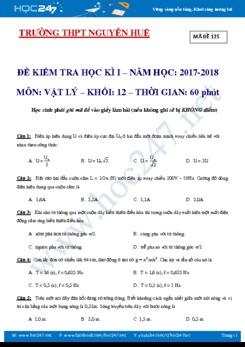 Đề thi trắc nghiệm HK1 môn Vật lý 12 trường THPT Nguyễn Huệ