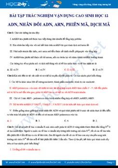 62 câu trắc nghiệm Vận dụng cao về ADN, ARN, Phiên mã và dịch mã