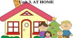Unit 3 Tiếng Anh lớp 8: At home - Ở nhà