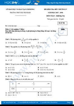 Đề kiểm tra 1 tiết Chương 4 Đại số 10 Trường THPT Bùi Thị Xuân năm học 2017 - 2018