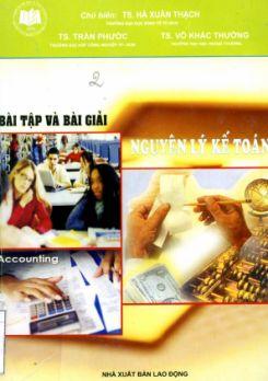 Ebook Bài tập và bài giải Nguyên lý kế toán - TS. Hà Xuân Thạch