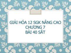 Giải Hóa 12 SGK nâng cao Chương 7 Bài 40 Sắt