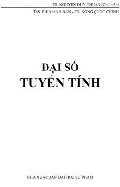 Giáo trình Đại số tuyến tính - TS. Nguyễn Duy Thuận