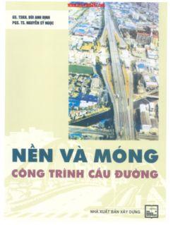 Giáo Trình Nền và Móng công trình Cầu đường
