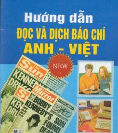 Hướng dẫn đọc và dịch báo chí Anh-Việt