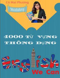 EBOOK 4000 từ vựng Tiếng anh thông dụng - Vũ Mai Phương