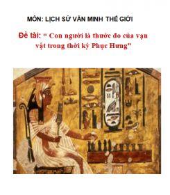 Tiểu luận Lịch sử Văn Minh: Con người là thước đo vạn vật của thời kì phục hưng
