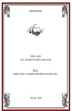 Tiểu luận Cơ sở văn hóa VN: Chiếc nón lá trong đời sống người việt