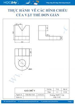 Vẽ các hình chiếu của vật thể đơn giản môn Công Nghệ 11 chuẩn kích thước