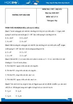 Đề kiểm tra Chương 7 môn Vật Lý 11 Trường THPT Bàu Hàm có đáp án