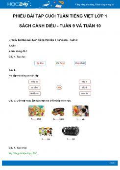 Phiếu bài tập cuối tuần môn Tiếng Việt lớp 1 sách Cánh Diều - Tuần 9 và Tuần 10