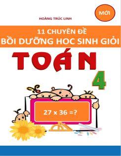 11 chuyên đề bồi dưỡng học sinh giỏi toán 4 - Hoàng Trúc Linh