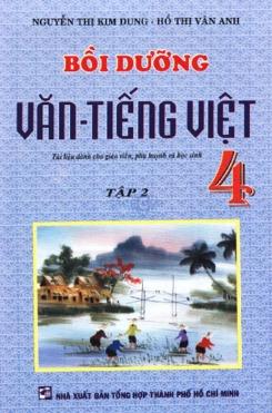 Bồi dưỡng Văn - Tiếng Việt 4 tập 2 - Nguyễn Thị Kim Dung - Hồ Thị Vân Anh