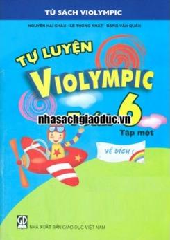 Tự Luyện Violympic Toán 6 Tập 1 - Nguyễn Hải Châu