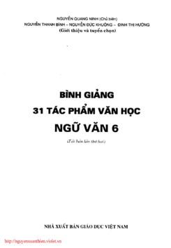 Bình giảng 31 tác phẩm văn học Ngữ Văn 6 - Nguyễn Quang Ninh