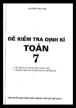 Đề kiểm tra định kì Toán 7 - Nguyễn Văn Chi