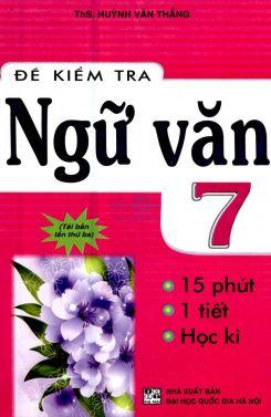 Đề kiểm tra Ngữ văn 7 - Huỳnh Văn Thắng