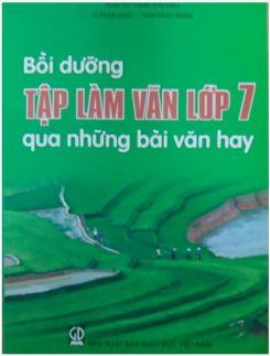 Bồi dưỡng Tập làm văn 7 qua những bài văn hay - Trần Thị Thành